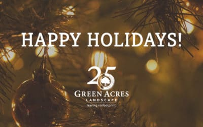 Happy Holidays from Green Acres Landscape